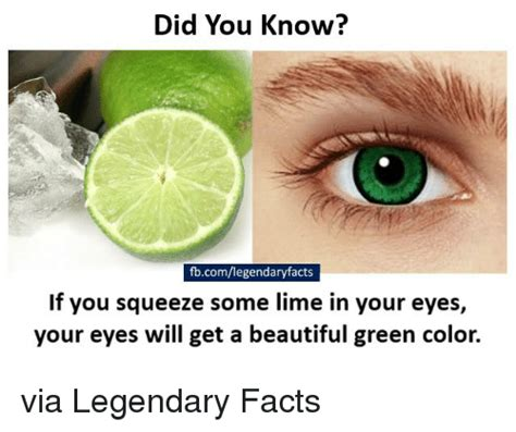 facts about the color green did you know fbcomlegendaryfacts if you squeeze some lime