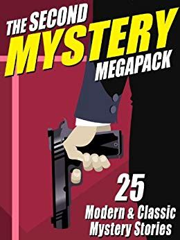 Classic Mystery Stories the second mystery megapack 25 modern classic mystery
