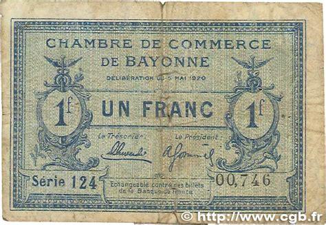 chambre de commerce de bayonne 1 franc r 233 gionalisme et divers bayonne 1920 jp 021