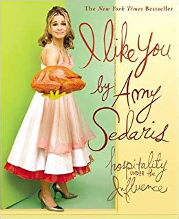 Book News I Like You Hospitality The Influence i like you hospitality the influence sedaris