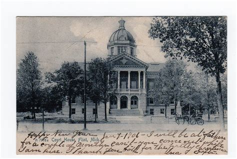 michigan court house old postcard court house flint michigan 1906 back undivided jackie s vintage