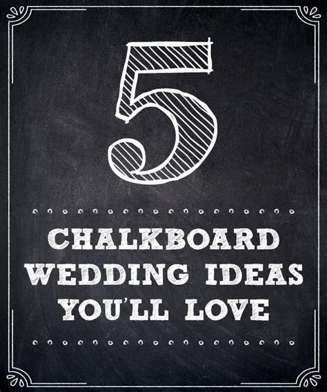 Chalkboard  Ee  Wedding Ee   Ideas Youll Love