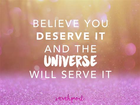 the art of happiness peace purpose manifesting magic part 2 if you believe you deserve it the universe will serve it