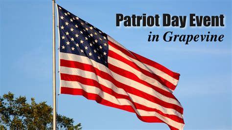 patriot day patriot day event grapevine family eguide