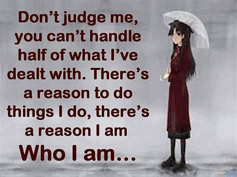 Don T Judge Me Quotes by Dont Judge Me Quotes Quotesgram