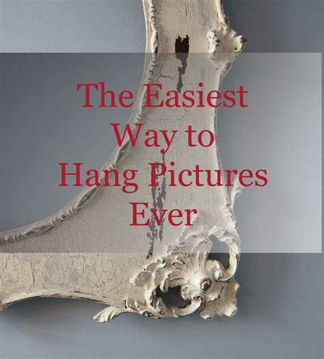 ways to hang pictures easiest way to hang pictures
