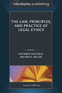 ethical lawyering and professional responsibilities in the practice of 3d casebookplus american casebook series books professional responsibility vandeplas publishing llc