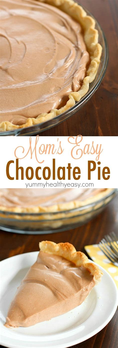 mom s easy chocolate pie recipe a tribute to joan yummy healthy easy