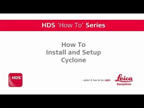 "hds ""how to"" series how to install and setup cyclone"