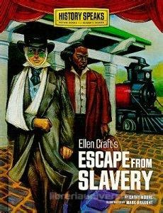 oney my escape from slavery books craft s escape from slavery cathy