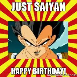 Dragon Ball Z Birthday Meme - just saiyan happy birthday dragon ball z meme generator