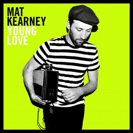 Mat Kearney Nothing Left To Lose Lyrics by Closer To The And Further From The Sky New