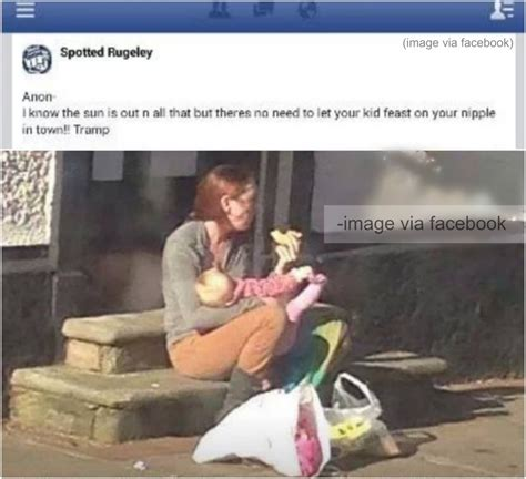 Breastfeeding Meme - mother publicly shamed and called tr on facebook for
