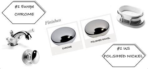 polished nickel vs polished chrome pin chrome vs polished on