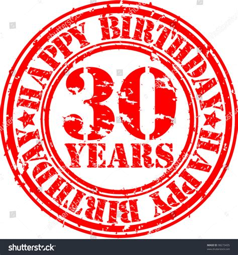 happy birthday rubber st grunge 30 years happy birthday rubber stock vector