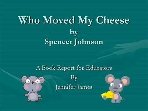 book report on who moved my cheese who moved my cheese book report 28 images who moved my