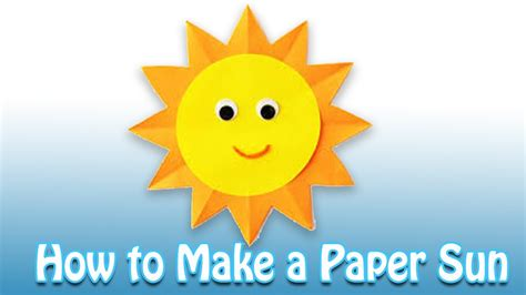 How To Make A Out Of Paper - how to make a paper sun step by step special