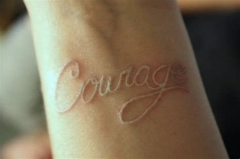 courage tattoos on wrist the cpuchipz ideas white tattoos pictures