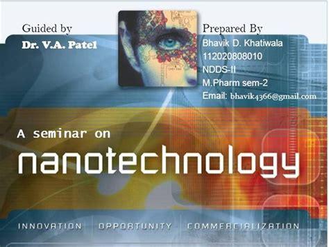 ppt templates for nanotechnology nanotechnology seminar authorstream