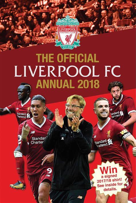 liverpool official 2017 calendar 1785492209 liverpool fc annual 2018 calendar club uk