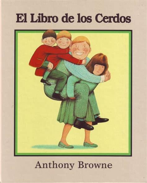 sendebar libro de los 1482057034 libros infantiles el libro de los cerdos cuento de anthony browne
