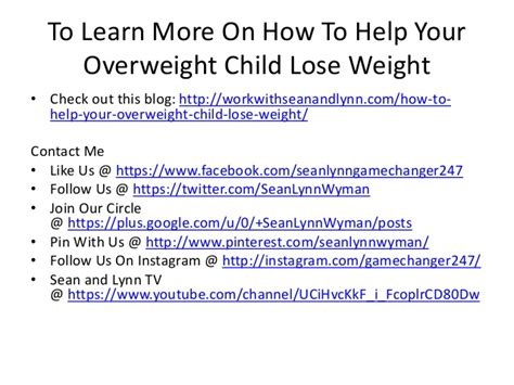 how to help your lose weight how to help your overweight child lose weight