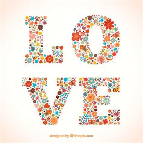 imagenes de amor con flores tumblr amor palabra hecha de flores descargar vectores gratis