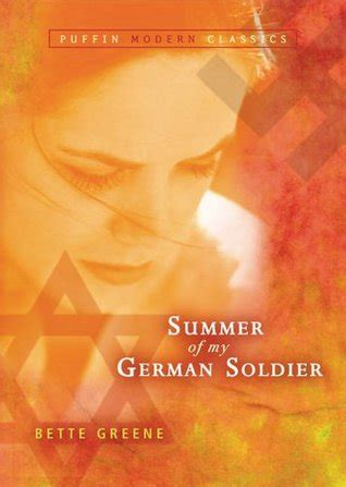 summer of the books summer of my german soldier by bette greene