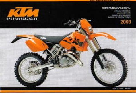 2002 Ktm 250 Exc Review 2002 2003 Ktm 125 200 250 300 Sx Mxc Exc Motorcycle Owners