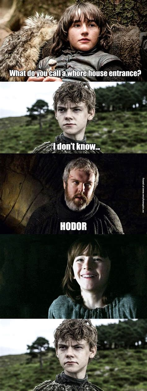 Game Of Thrones Memes Funny - hodor is so funny very funny pics