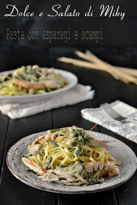 come cucinare gli asparagi con la pasta pasta con asparagi e sci cremosissima con la besciamella