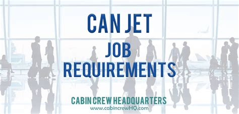 cabin crew requirements canjet airlines requirements cabin crew headquarters