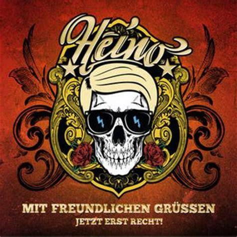 Mit Freundlichen Grüßen Titel Quot Mit Freundlichen Gr 252 223 En Jetzt Erst Recht Quot Heino Laut De Album