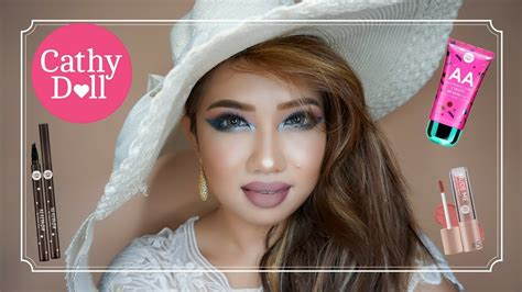 Makeup Cathy Doll One Brand Makeup Tutorial Cathy Doll Abbccontest2017