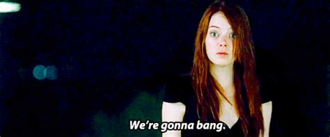 Emma Stone We Re Gonna Bang | my reaction after a week without seeing my boyfriend gifs