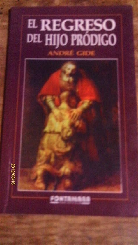 libro by andre gide libro el regreso del hijo pr 243 digo andr 233 gide 120 00 en mercado libre