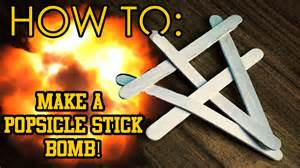 How To Make A Cool Thing Out Of Paper - how to make a popsicle stick bomb and other cool tricks