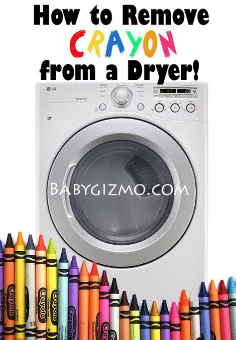Remove Crayon From by How To Remove Crayon From The Inside Of A Dryer Saw This