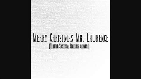 merry christmas  lawrence virtuo system bootleg remix ryuichi sakamoto youtube