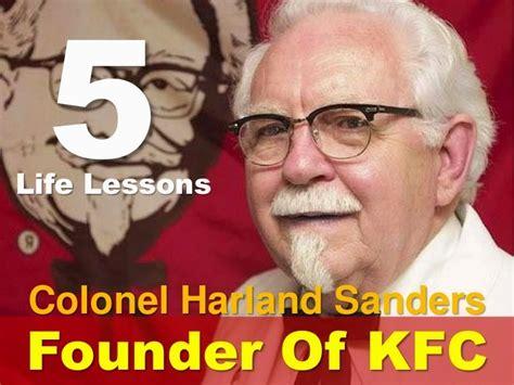 kisah inspiratif kolonel harland sanders  pendiri