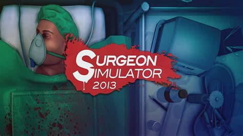 surgeon simulator apk surgery simulator apk for android pc 2017 versions
