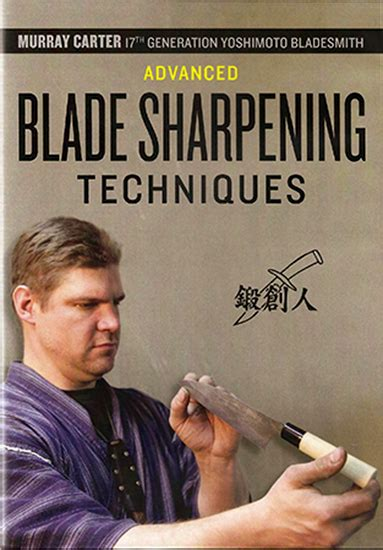 the master bladesmith advanced studies in steel books dvd advanced blade sharpening techniques with murray