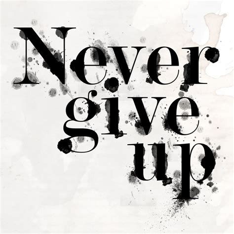 imagenes never give up never give up by heyydaydreamer on deviantart