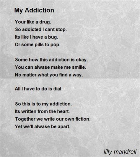 diction poem by lilly mandrell poem my addiction poem by lilly mandrell poem My A
