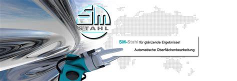 Stahl Polieren Flex by Sm Stahl Spezialist F 252 R Automatisierte