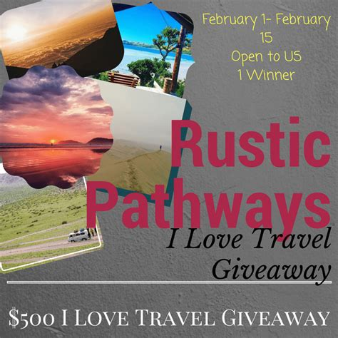 I Love Giveaways - rustic pathways i love travel giveaway ends 1 15 17