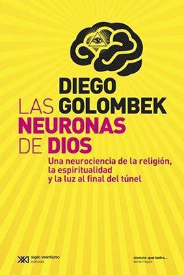 libro las mscaras de dios las neuronas de dios por golombek diego 9789876294799