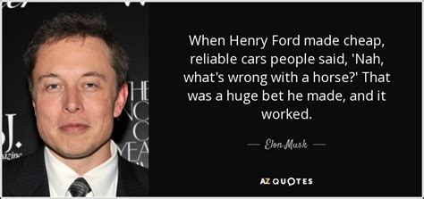 elon musk vs henry ford by jordan c miller nook book elon musk quote when henry ford made cheap reliable cars