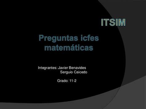 preguntas icfes matematicas 11 pregunta icfes de matematicas 11 2 javier benavides
