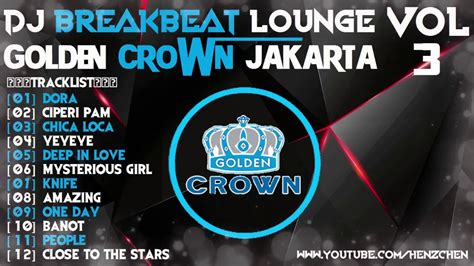 download mp3 dj golden crown download breakbeat 2016 full nonstop golden crown jakarta